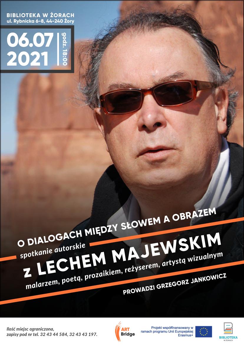 Plakat reklamujący spotkanie z Lechcem Majewskim 6 lipca 2021 o godz. 18:00.