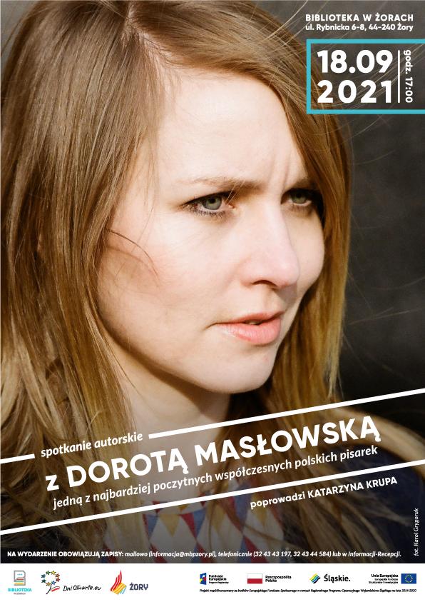 Plakat promujący spotkanie z Dorotą Masłowską 18 września o godz. 17:00.